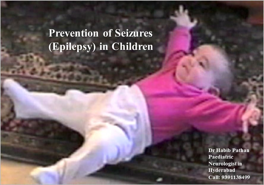 Prevention of Seizures (Epilepsy)