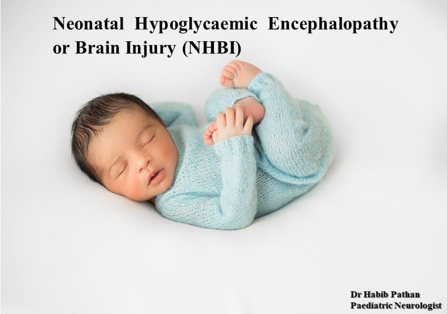 Neonatal Hypoglycaemic encephalopathy