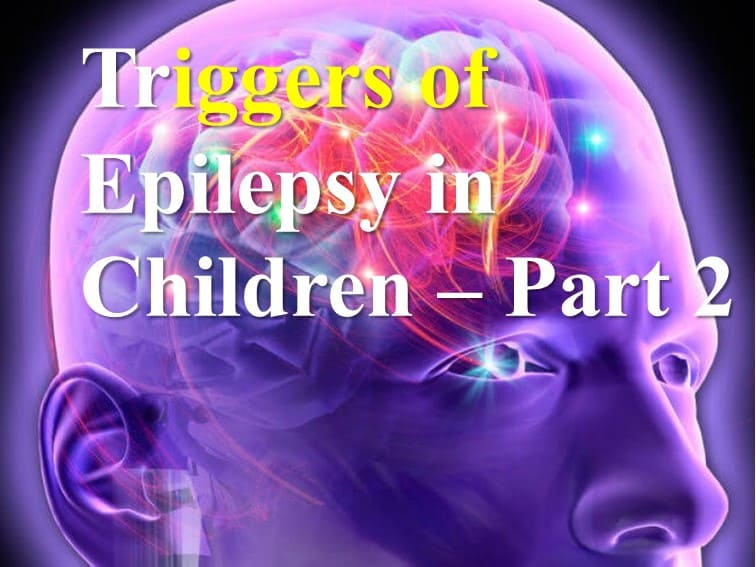 triggers of epilepsy in children